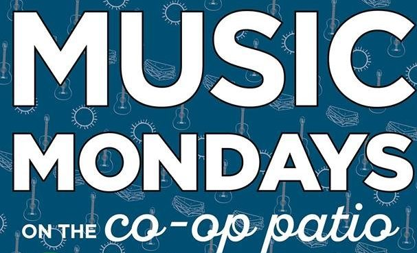 Music Mondays on the Co-op Patio!