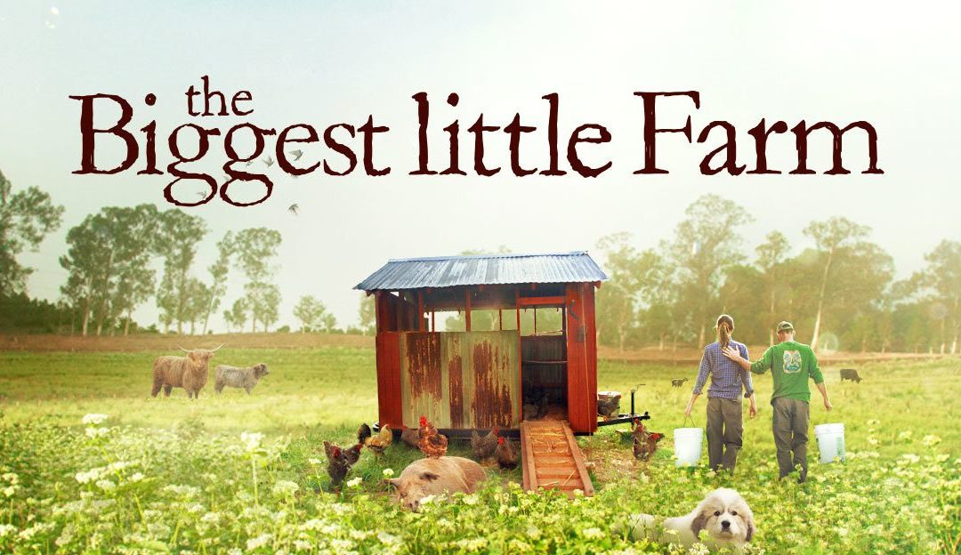 The Biggest Little Farm Film Showing
